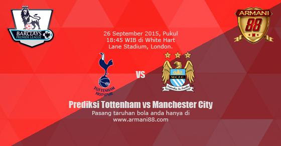 Prediksi Tottenham vs Manchester City 26 September 2015