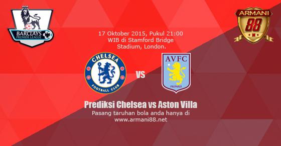 Prediksi Chelsea vs Aston Villa 17 Oktober 2015