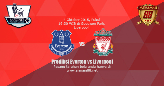 Prediksi Everton vs Liverpool 4 Oktober 2015