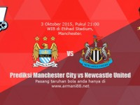 Prediksi Manchester City vs Newcastle United 3 Oktober 2015