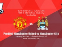 Manchester United vs Manchester City 25 Oktober 2015