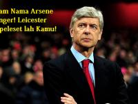 Arsene Wenger, Semoga Leicester Terpeleset