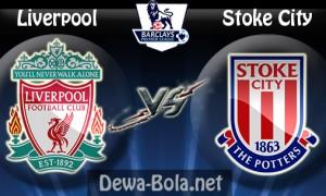 Prediksi Bola Liverpool vs Stoke City Liga Premier