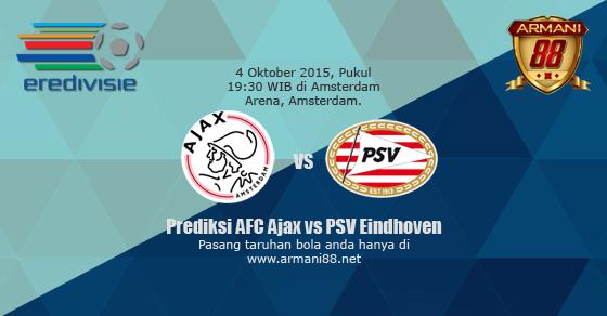 Prediksi AFC Ajax vs PSV Eindhoven 4 Oktober 2015